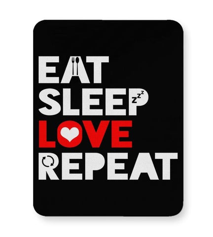 Eat Sleep Love Repeat Mousepad Online India