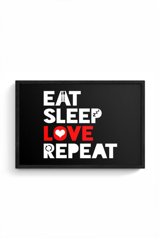 Eat Sleep Love Repeat Framed Poster Online India