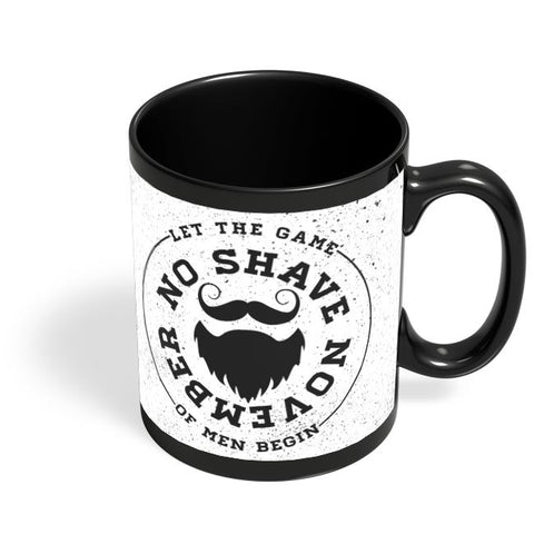 No Shave November Black Coffee Mug Online India