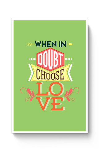 Choose Love Poster Online India