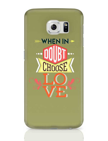 Choose Love Samsung Galaxy S6 Covers Cases Online India