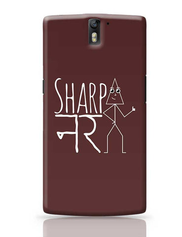 Sharp-Nar OnePlus One Covers Cases Online India