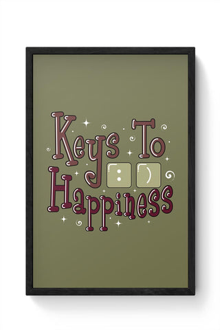 Keys To Happiness Framed Poster Online India