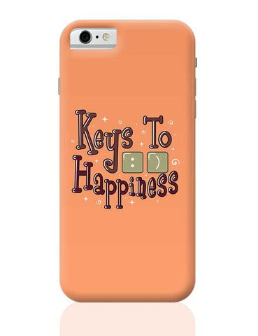 Keys To Happiness iPhone 6 / 6S Covers Cases