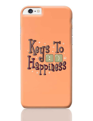 Keys To Happiness iPhone 6 Plus / 6S Plus Covers Cases Online India
