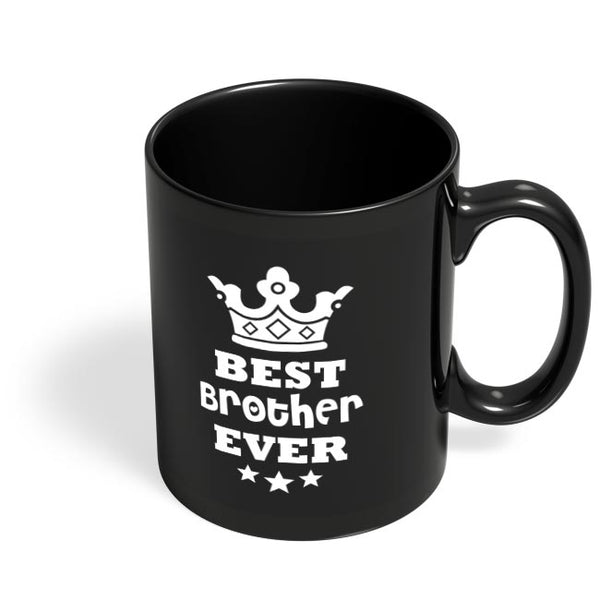 Best Brother Ever Black Coffee Mug Online India