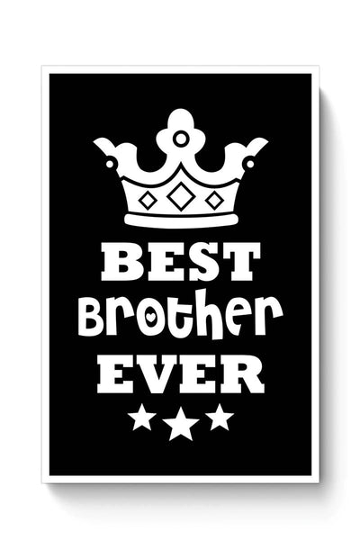 Buy Best Brother Ever Poster
