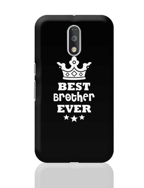 Best Brother Ever Moto G4 Plus Online India