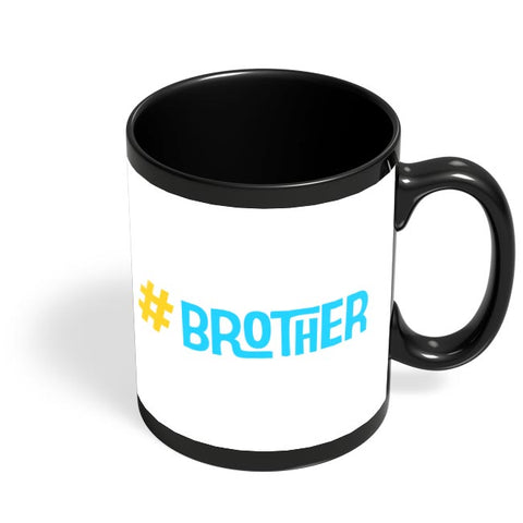 Brother Black Coffee Mug Online India