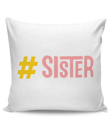 Sister Cushion Cover Online India