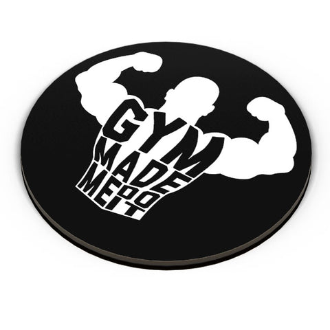 Gym Made Me Do It Fridge Magnet Online India