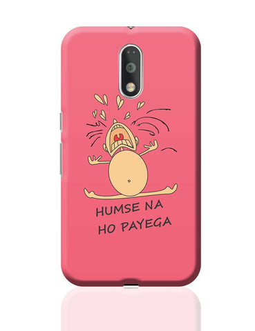 Humse Na Ho Payega Moto G4 Plus Online India