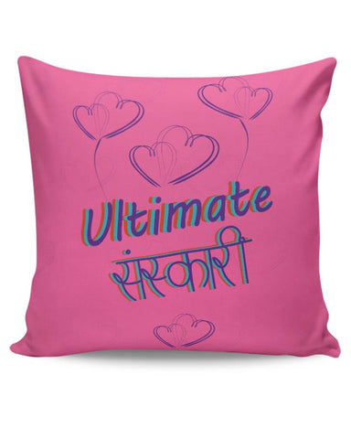 PosterGuy | Ultimate Sanskari Cushion Cover Online India