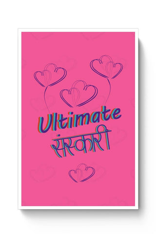 Posters Online | Ultimate Sanskari Poster Online India | Designed by: Tiny Dots