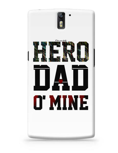 Hero Dad'O Mine OnePlus One Covers Cases Online India
