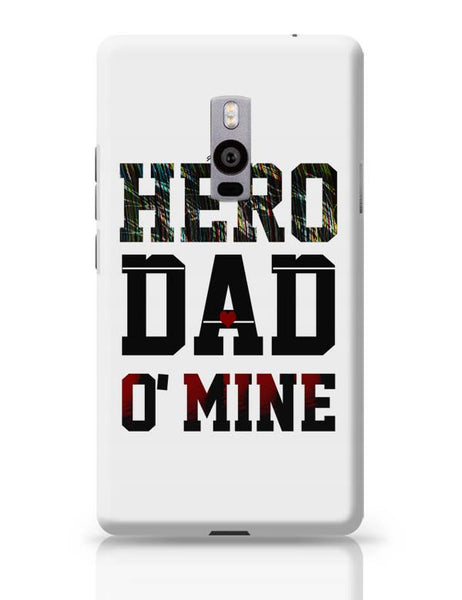 Hero Dad'O Mine OnePlus Two Covers Cases Online India