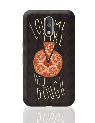 Dough You Love Pizza Moto G4 Plus Online India