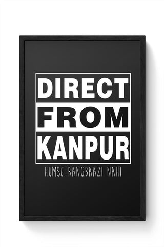 Direct from Kanpur Framed Poster Online India