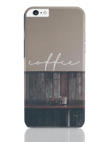 A Nostalgic Cup Of Coffee? iPhone 6 Plus / 6S Plus Covers Cases Online India