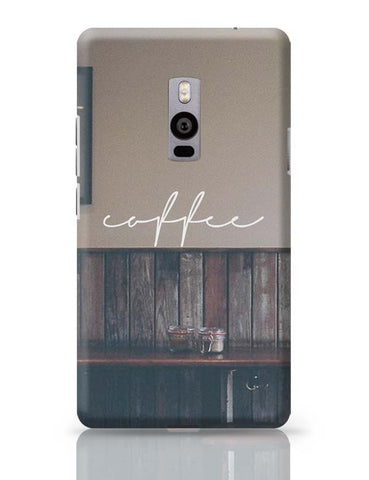 A Nostalgic Cup Of Coffee? OnePlus Two Covers Cases Online India