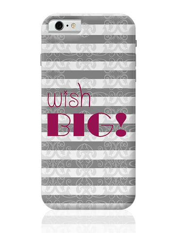 DREAM BIG iPhone 6 / 6S Covers Cases