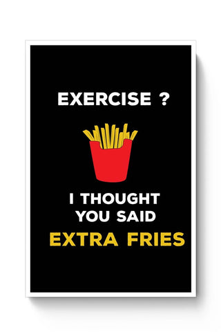 Extra Fries Poster Online India