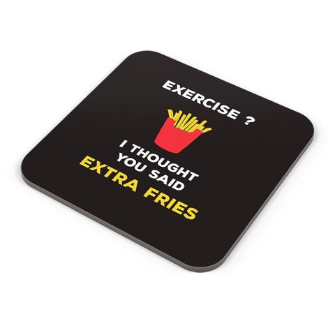 Extra Fries Coaster Online India