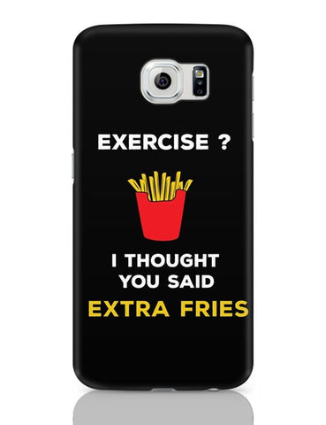 Extra Fries Samsung Galaxy S6 Covers Cases Online India