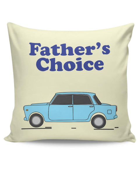 Father's car Cushion Cover Online India