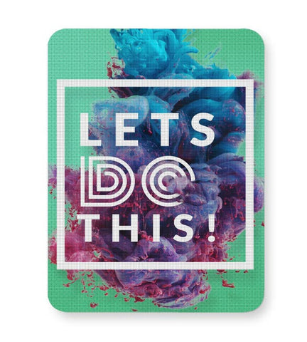 Lets Do This!  Mousepad Online India