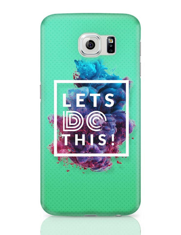 Lets Do This!  Samsung Galaxy S6 Covers Cases Online India