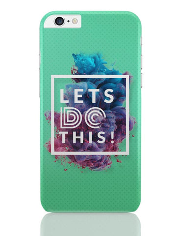 Lets Do This!  iPhone 6 Plus / 6S Plus Covers Cases Online India