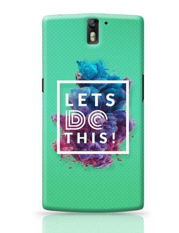 Lets Do This!  OnePlus One Covers Cases Online India