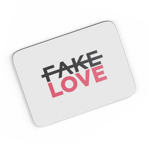 No Fake Love A4 Mousepad Online India
