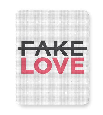 No Fake Love Mousepad Online India