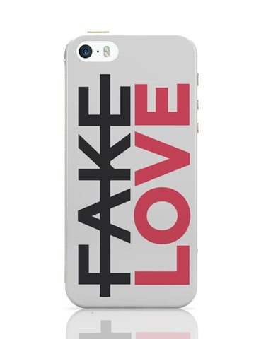 No Fake Love iPhone Covers Cases Online India