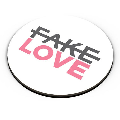 No Fake Love Fridge Magnet Online India