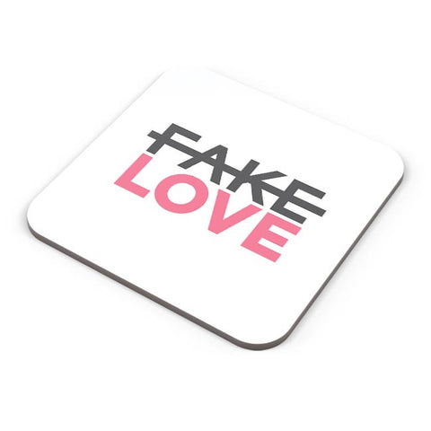 No Fake Love Coaster Online India