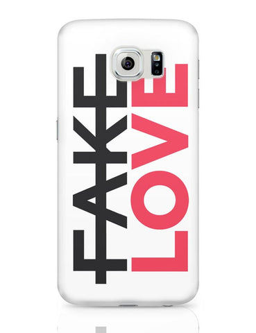 No Fake Love Samsung Galaxy S6 Covers Cases Online India