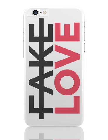 No Fake Love iPhone 6 Plus / 6S Plus Covers Cases Online India