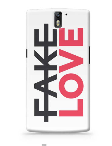 No Fake Love OnePlus One Covers Cases Online India