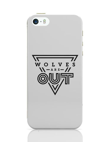 Wolves Are Out!  iPhone Covers Cases Online India
