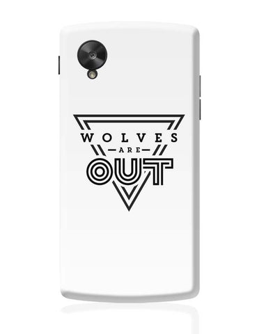 Wolves Are Out!  Google Nexus 5 Covers Cases Online India