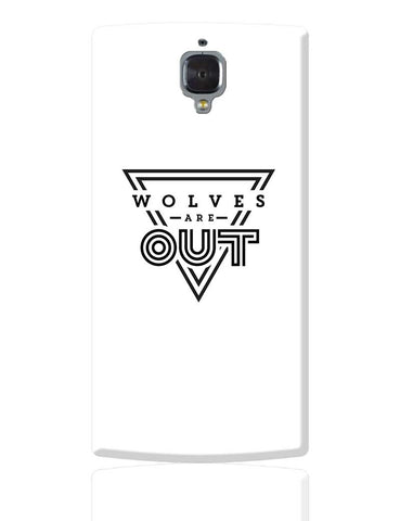 Wolves Are Out!  OnePlus 3 Cover Online India