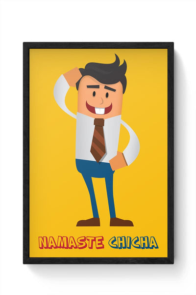 Namaste Chicha Framed Poster Online India