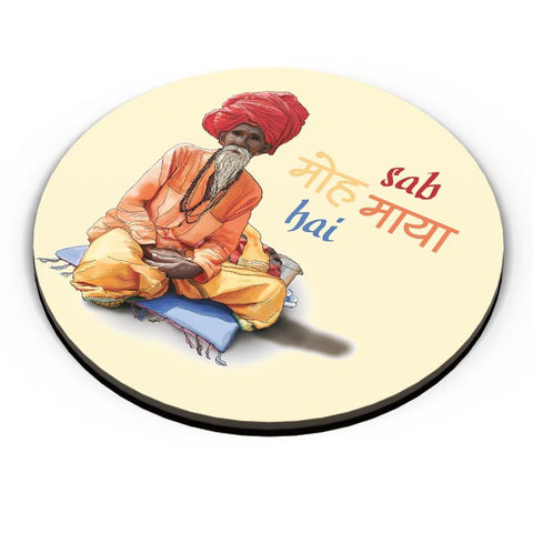 Sab Moh Maya Hai Fridge Magnet Online India