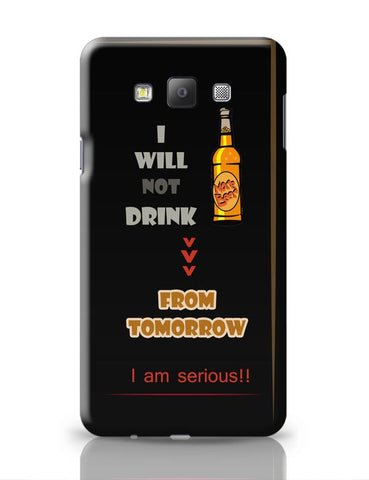 No Drink From Tomorrow Samsung Galaxy A7 Covers Cases Online India