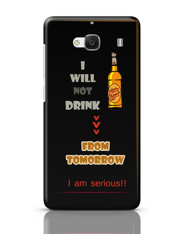 No Drink From Tomorrow Redmi 2 / Redmi 2 Prime Covers Cases Online India