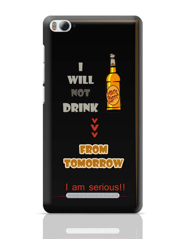 No Drink From Tomorrow Xiaomi Mi 4i Covers Cases Online India