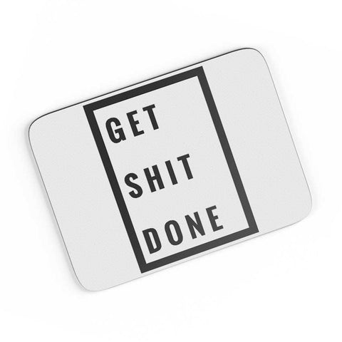 Get Shit Done A4 Mousepad Online India